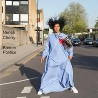 Cherry, Neneh: Broken Politics