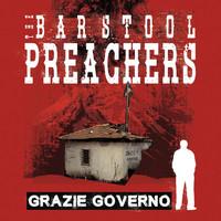 Barstool Preachers: Grazie Governo