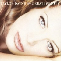 Dayne, Taylor: Greatest hits