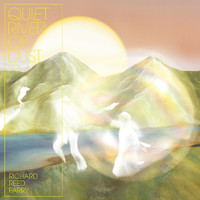 Parry, Richard Reed: Quiet river of dust vol. 1: this si