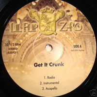 Lil' Flip: Get It Crunk / Kings Of The South / Burbans And Lacs