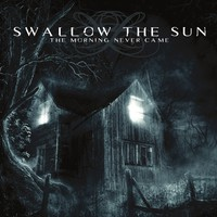 Swallow The Sun: Morning never came