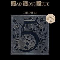 Bad Boys Blue: The Fifth