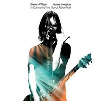 Wilson, Steven: Home Invasion: In Concert At The Royal Albert Hall