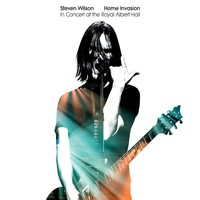 Wilson, Steven : Home Invasion: In Concert At The Royal Albert Hall