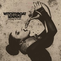 Witchthroat Serpent: Swallow The Venom