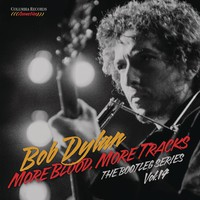 Dylan, Bob: More Blood More Tracks: The Bootleg Series Vol. 14