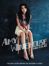 Winehouse, Amy: Back To Black - The Real Story Behind The Modern Classic