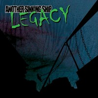 Another Sinking Ship: Legacy