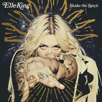 King, Elle: Shake the spirit