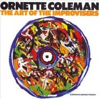 Coleman, Ornette: Art Of The Improvisers