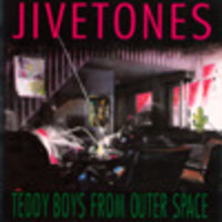 Jivetones: Teddy Boys From Outer Space
