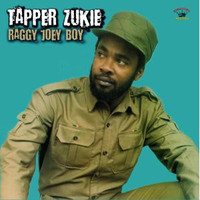Zukie, Tapper : Raggy Joey Boy