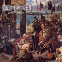 Bolt Thrower: The IVth Crusade