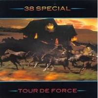 38 Special: Tour De Force