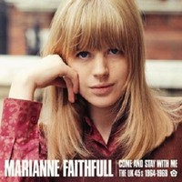 Faithfull, Marianne: Come and Stay With Me