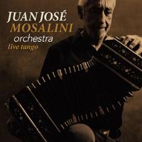Mosalini, Juan Jose Orchestra: Live Tango
