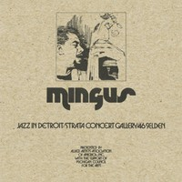 Mingus, Charles: Jazz In Detroit