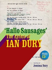 Dury, Ian: The lyrics of ian dury - hallo sausages (free cd with unreleased material)