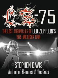 Led Zeppelin: Lz-75 across america with led zeppelin