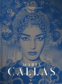 Callas, Maria: The definitive