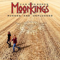 Vandenberg's Moonkings: Rugged and unplugged