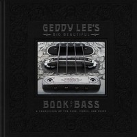 Lee, Geddy: Geddy Lee's Big Beautiful Book of Bass