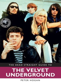 Reed, Lou: Dead Straight Guide to Velvet Underground and Lou Reed