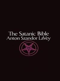 LaVey, Anton Szandor: Satanic Bible