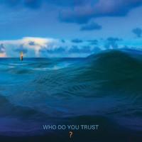 Papa Roach: Who do you trust?