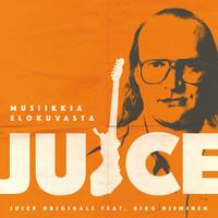 Juice Originals: Musiikkia elokuvasta Juice