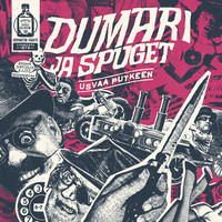 Dumari ja Spuget: Usvaa putkeen