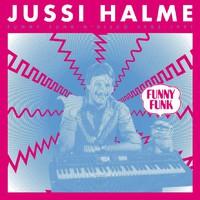 Halme, Jussi: Funny Funk 'N' Disco 1983-1991