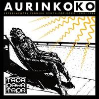 Tapa Paha Tapa: Aurinkoko - Experimental Finnish Synth-Pop-Rock 1982-1985