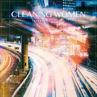 Cleaning Women: Intersubjectivity