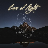 Care of Night: Love Equals War