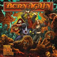Born Again: True Heavy Nation