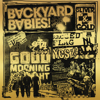 Backyard Babies: Sliver and Gold