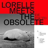 Lorelle Meets the Obsolete: De facto