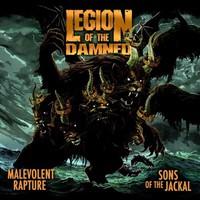 Legion Of The Damned: Malevolent rapture / Sons of the jackal
