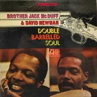 McDuff, Jack / Newman, David : Double Barrelled Soul