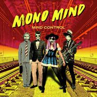 Mono Mind: Mind Control