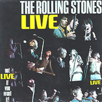 Rolling Stones : Got Live If You Want It!