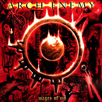 Arch Enemy : Wages Of Sin