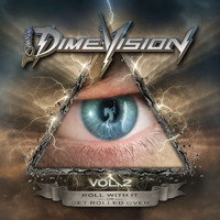 Dimebag Darrell: Dimevision vol.2: Roll with it or get rolled over