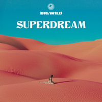 Big Wild: Superdream