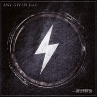 Any Given Day: Overpower