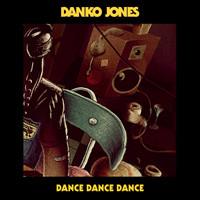 Danko Jones: Dance Dance Dance