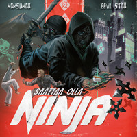 Eevil Stöö X Koksu Koo: Saattaa olla ninja
