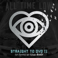 All Time Low: Straight to DVD II - Past, present and future hearts